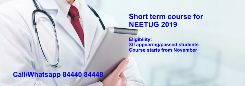 NEET UG 2019 Short Term Course